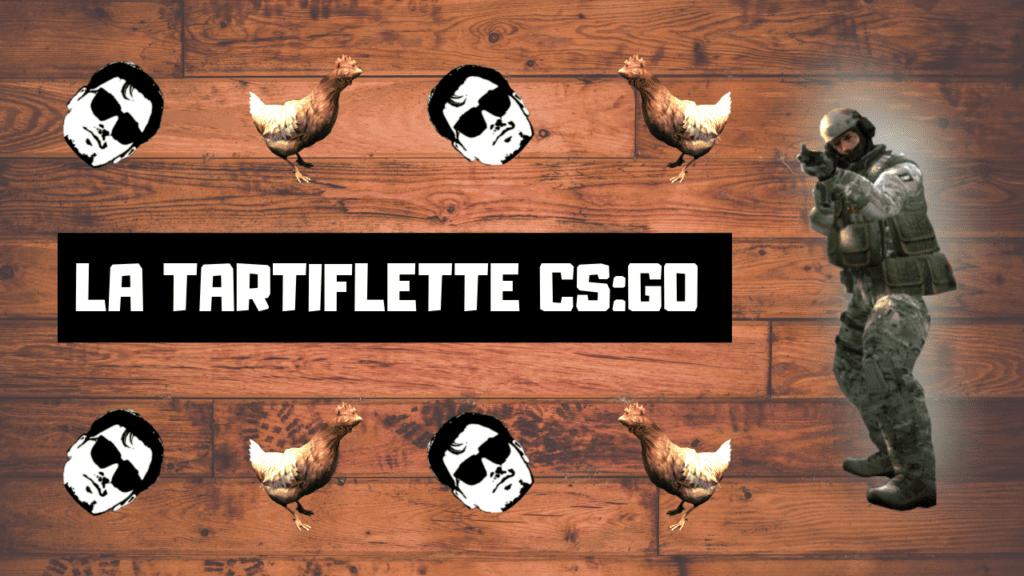 Miniature Tartiflette CS:GO
